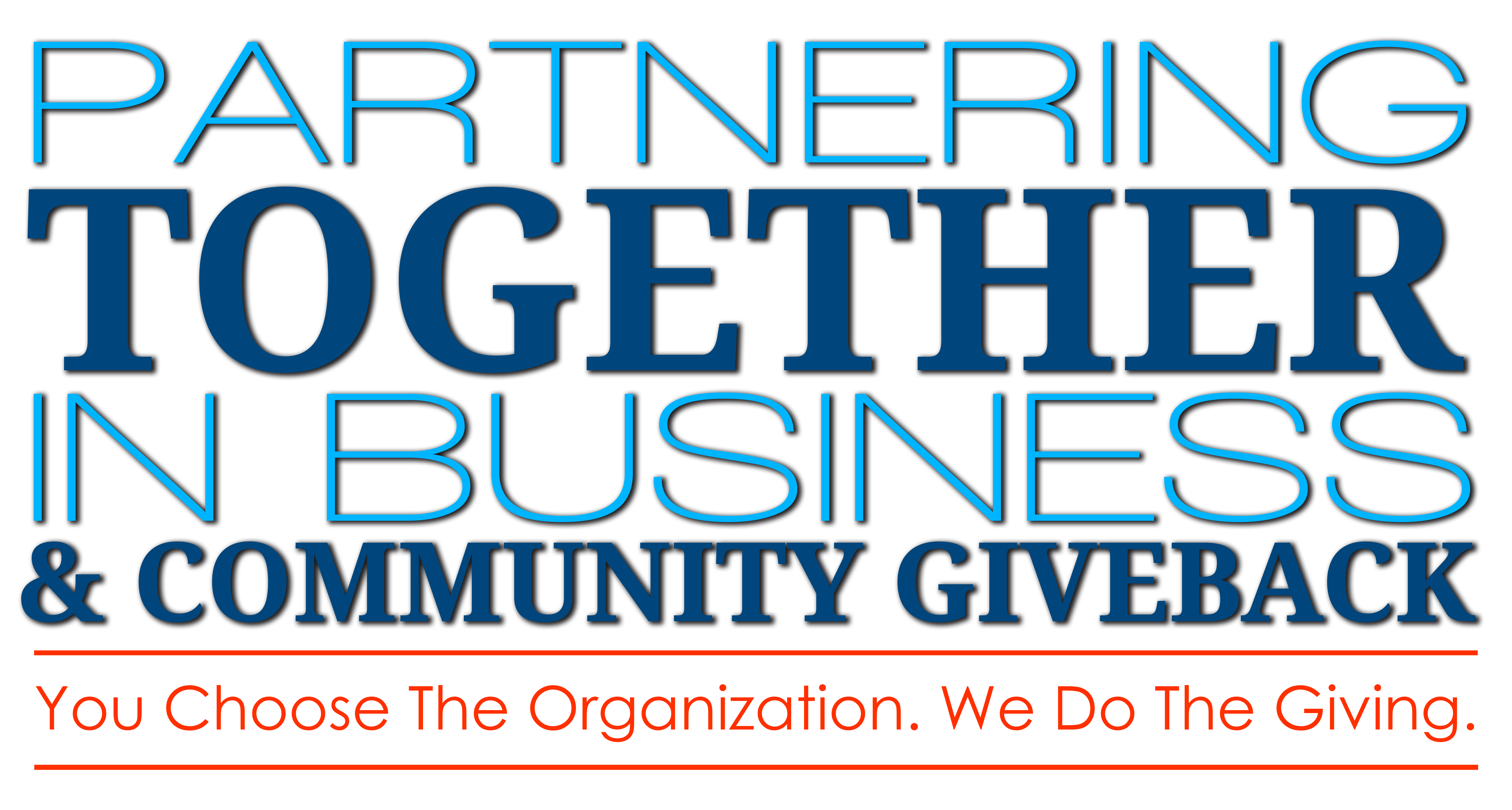 Partnering Together in Business and Giving